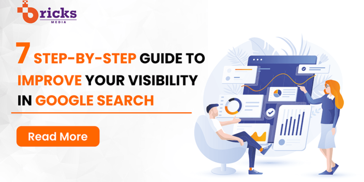 7 Step-by-Step Guide to improve your visibility in Google search.